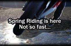 5 Hazards of Spring Motorcycle Riding