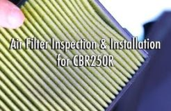 Motorcycle Air Filter Inspection & Replacement - CBR 250R